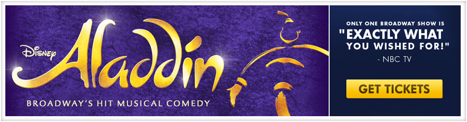 Aladdin Broadway's New Musical Fantasy